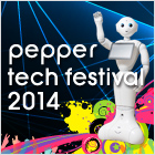 Pepper Tech Festival 2014